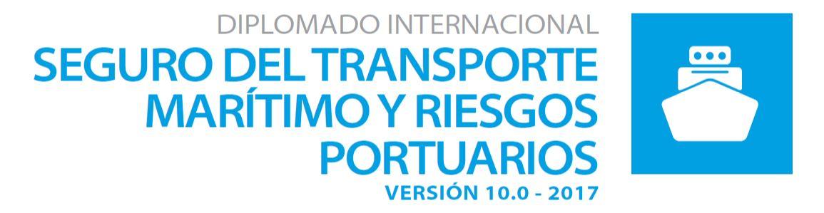 DIPLOMADO INTERNACIONAL SEGURO DEL TRANSPORTE MARÍTIMO Y RIESGOS PORTUARIOS